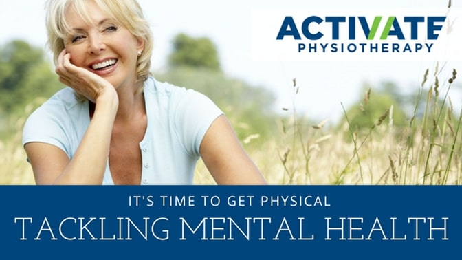 TACKLING MENTAL HEALTH: It's time to GET PHYSICAL! How Improving your physical health can help manage your mental health.