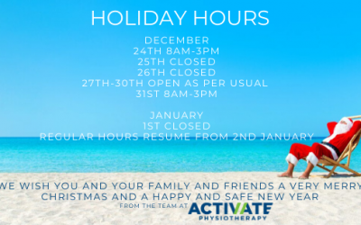 Activate Physiotherapy are open for business this Christmas and New Year